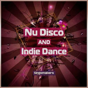 SINGOMAKERS - Nu Disco And Indie Dance (Sample Pack WAV/APPLE/REASON)
