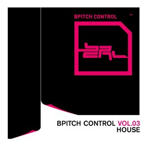 VARIOUS - BPitch Control Volume 3 - House