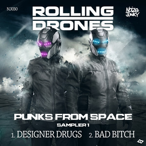 ROLLING DRONES - Punks From Space Sampler 1