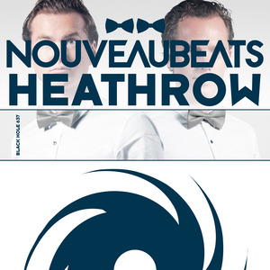 NOUVEAUBEATS - Heathrow