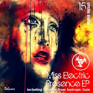 MISS ELECTRIC - Presence EP