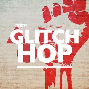VARIOUS - Straight Up Glitch Hop Vol 6