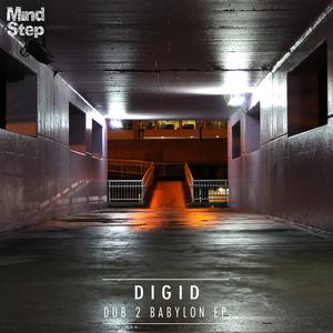 DIGID - Dub 2 Babylon