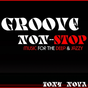 NOVA, Tony - Groove Non Stop