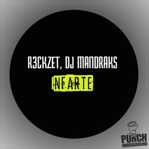 DJ MANDRAKS/R3CKZET - Infarte