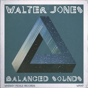 JONES, Walter - Balanced Sounds EP