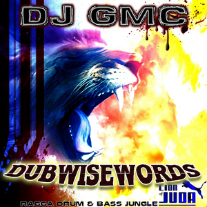 DJ GMC - Dubwisewords 2014