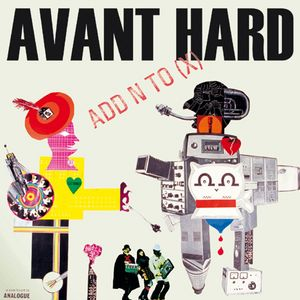 ADD N TO X - Avant Hard