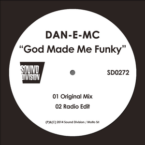 DAN-E-MC - God Made Me Funky