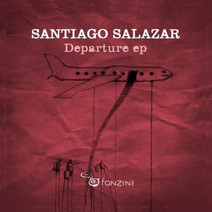 SALAZAR, Santiago - Departure EP