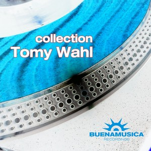 WAHL, Tomy - Colletion