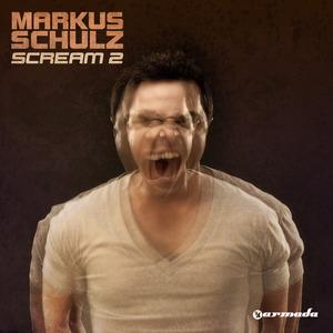SCHULZ, Markus - Scream 2