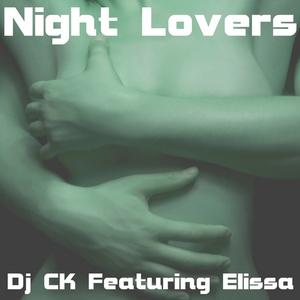 DJ CK feat ELISSA - Night Lovers
