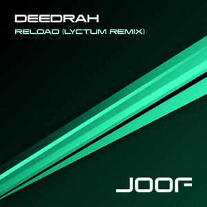 DEEDRAH - Reload (Lyctum Remix)