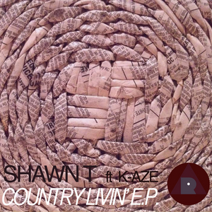 SHAWN T feat K AZE - Country Livin' EP