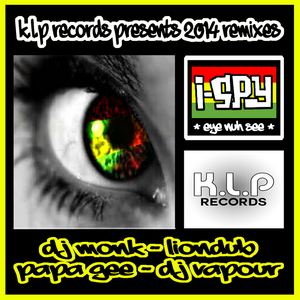 DJ MONK - I Spy (Eye Nuh See): 2014 Remixes