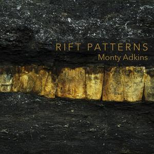 ADKINS, Monty - Rift Patterns