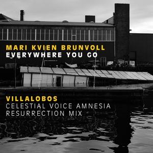 MARI KVIEN BRUNVOLL/RICARDO VILLALOBOS - Everywhere You Go
