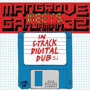 MANGROVE/GANJAMAN_72 - Mangrove Meets Ganjaman_72 In 5-track Digital Dub