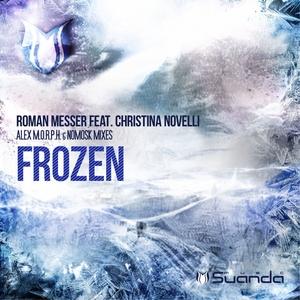 MESSER, Roman feat CHRISTINA NOVELLI - Frozen (Remixes)