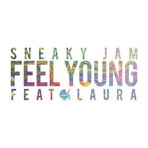 SNEAKY JAM - Feel Young