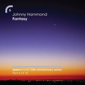 HAMMOND, Johnny - Fantasy (Remixes)