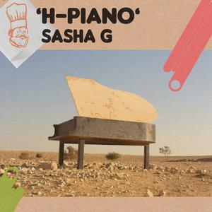SASHA G - H Piano