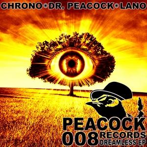 DR PEACOCK & CHRONO/LANO - Dreamless EP