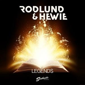 RODLUND & HEWIE - Legends
