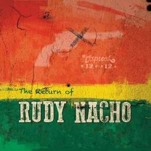 CAPITOL 1212/VARIOUS - The Return Of Rudy Nacho