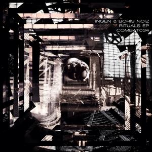 INGEN & BORIS NOIZ - Rituals EP