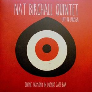 BIRCHALL, Nat - Live In Larissa