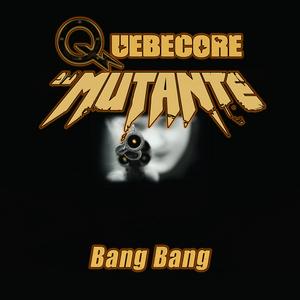 DJ MUTANTE - Bang Bang