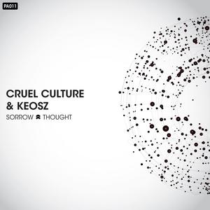 CRUEL CULTURE/KEOSZ - Sorrow/Thought