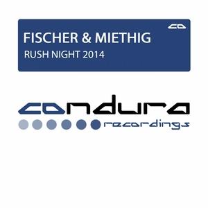 FISCHER & MIETHIG - Rush Night 2014