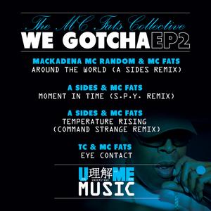 MC FATS COLLECTIVE - We Gotcha 2