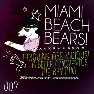 MIAMIBEACHBEARS - Pinguins Are Vicious!