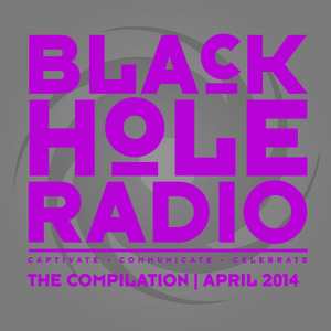VARIOUS - Black Hole Radio April 2014