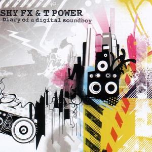 SHY FX/T POWER - Diary Of A Digital Soundboy