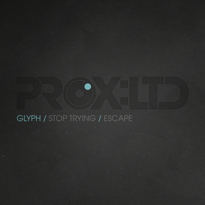 GLYPH - Stop Trying