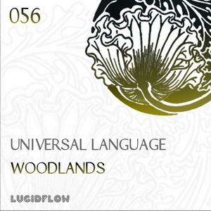 UNIVERSAL LANGUAGE - Woodlands