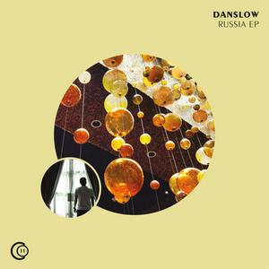 DANSLOW - Russia EP
