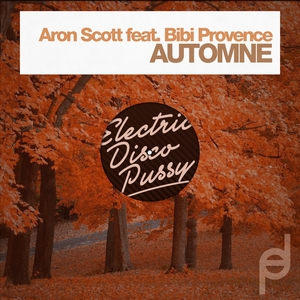 SCOTT, Aron feat BIBI PROVENCE - Automne