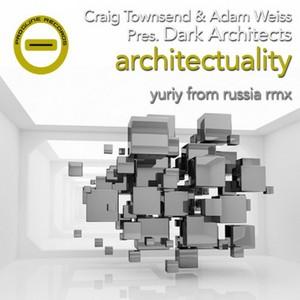 TOWNSEND, Craig/ADAM WEISS present DARK ARCHITECTS - Architectuality