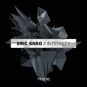 SNEO, Eric - Intensity