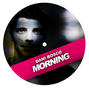 BOSCO, Dani - Morning