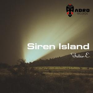 FUTUR E - Siren Island