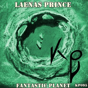 PRINCE, Laenas - Fantastic Planet