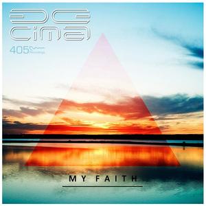 DE CIMA - My Faith