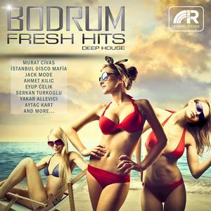 VARIOUS - Bodrum Fresh Hits (Deep House)